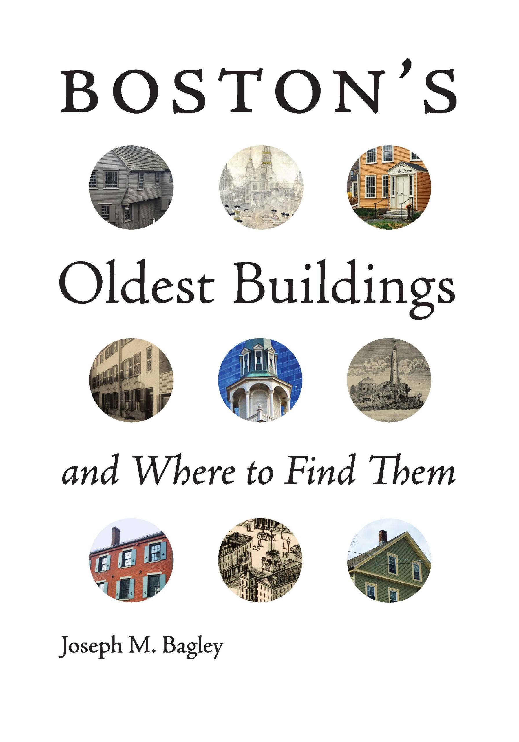 Boston's Oldest Buildings and Where to Find Them